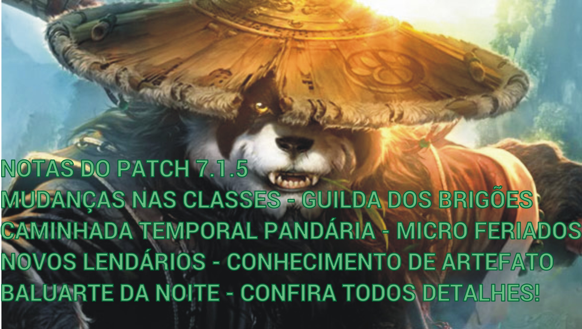 Photo of Patch 7.1.5 no ar!